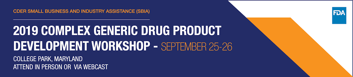 Complex Generic Drug Product Development Workshop 2019 Header Banner